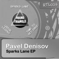 Pavel Denisov - Time To Set Free (Original Mix)