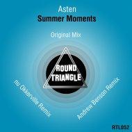 Asten - Summer Moments (nu Okkerville Remix)