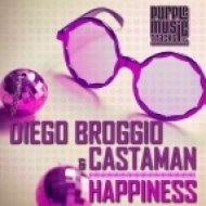 Diego Broggio & Castaman - Happiness (Original Mix)
