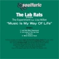 Lab Rats feat. The Experiment - Music Is My Way Of Life (Weird Science Vocal)