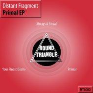 Distant Fragment - Always a Ritual (Original Mix)