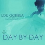 Lou Gorbea feat. Amma Whatt - Day By Day (Instrumental)