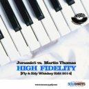 Jurassic 5 & Martin Thomas - High Fidelity (Fly & Edy Whiskey Edit 2014)