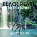 Black PearL - Tagula Island (Original Mix)