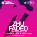 Zhu - Faded (DJ Favorite & Mr. Romano Radio Edit) (DJ Favorite & Mr. Romano Radio Edit)