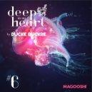 Ducke Duckre - Deep In My Heart (#6)