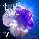 Ducke Duckre - DEEP IN MY HEART (#7)