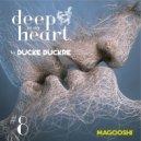 Ducke Duckre - DEEP IN MY HEART (#8)