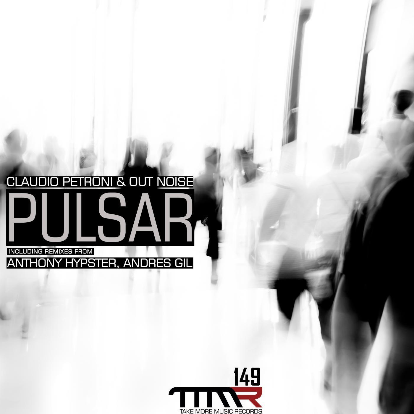 Claudio Petroni & Out Noise - Pulsar (Original mix)