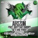 Arizon Feat. Brittany Egbert - Set Me Free (Dec3mber Remix)