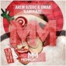 Arem Ozguc & Omar - Kamikaze (Original Mix)