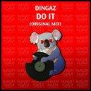 Dingaz - Do It (Original Mix)