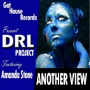 DRL Project & Amanda Stone - Another View (Original Funky House Mix)
