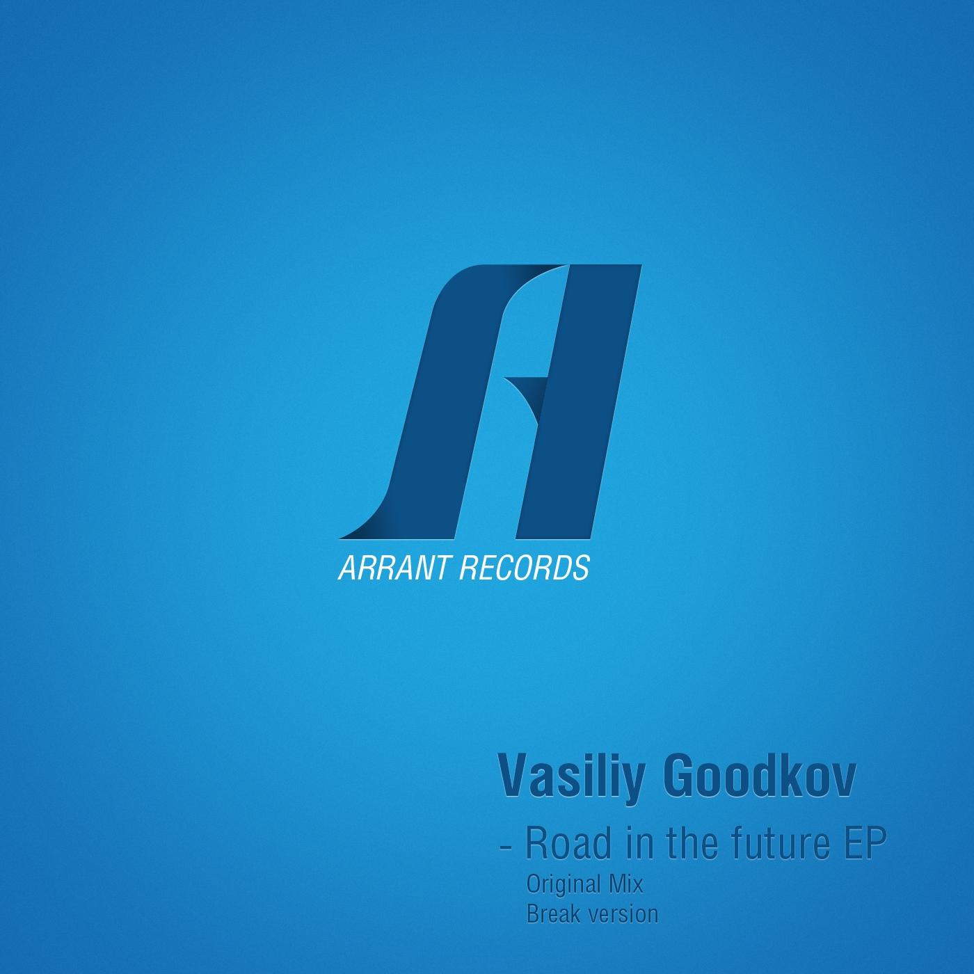Vasiliy Goodkov - Road in the Future (Original Mix)