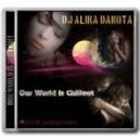 Dj Alika Dakota - Our World Is Chillout (Best Of January 2015)
