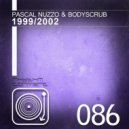 Pascal Nuzzo & Bodyscrub - 1999 (Original mix)
