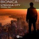 Bionica - Strange City (Original mix)