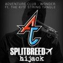 Adventure Club - Wonder (Splitbreed Remix)