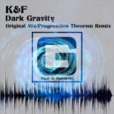 K&F - Dark Gravity (Original Mix)