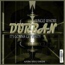 Durban - Jungle Whore (Original mix)