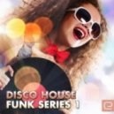Disco Juice - Funk (Original Mix)
