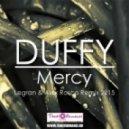 Duffy - Mercy (Dj Legran & Dj Alex Rosco Remix)