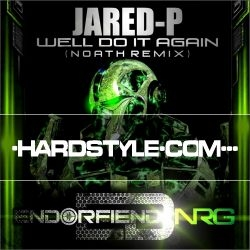 Jared P - Well Do It Again (Noath Remix)