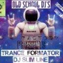 Sj Slim Line - TranceFormator Vol.3 ()