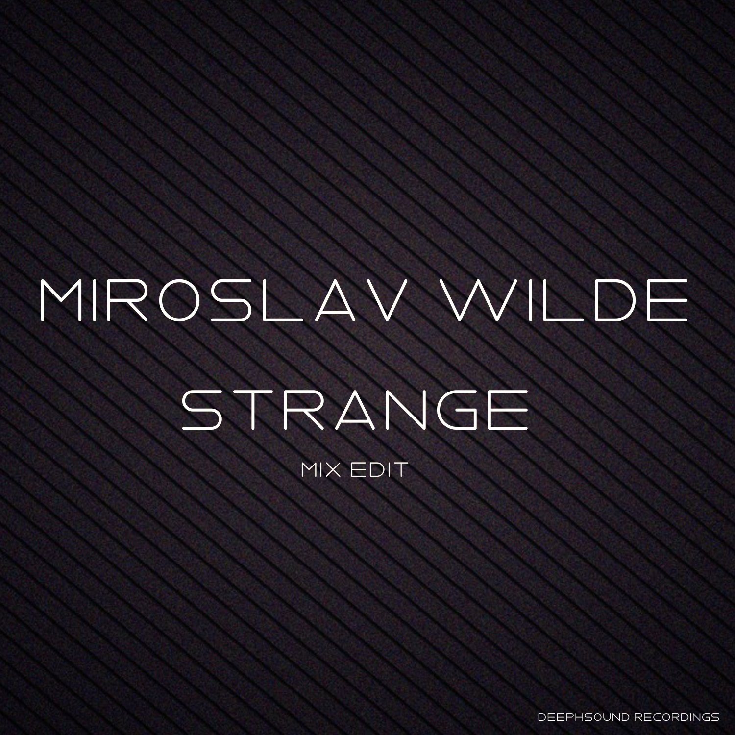 Miroslav Wilde - Strange (KAZAK`s Night Dub Remix)