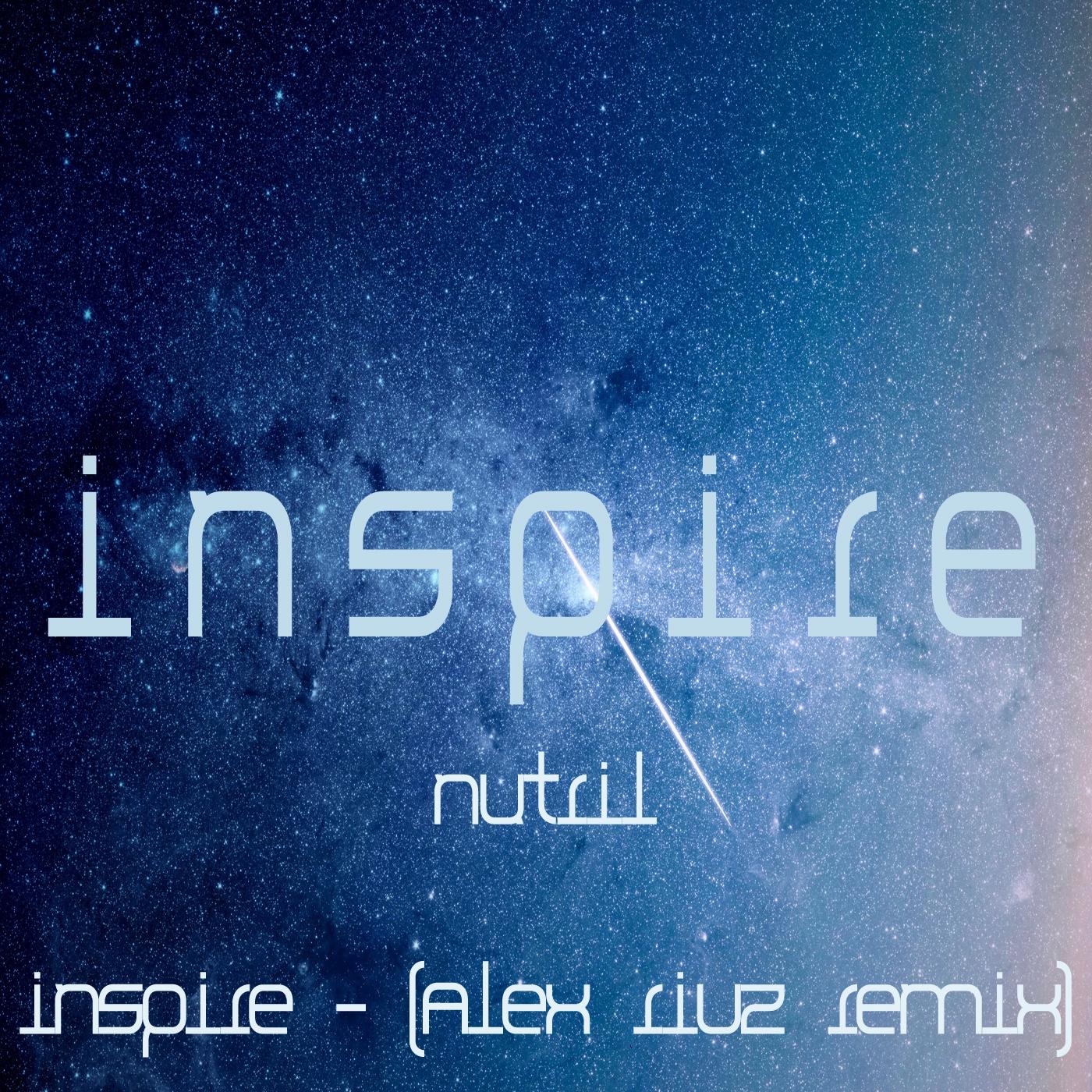 Nutril - Inspire (Original Mix)