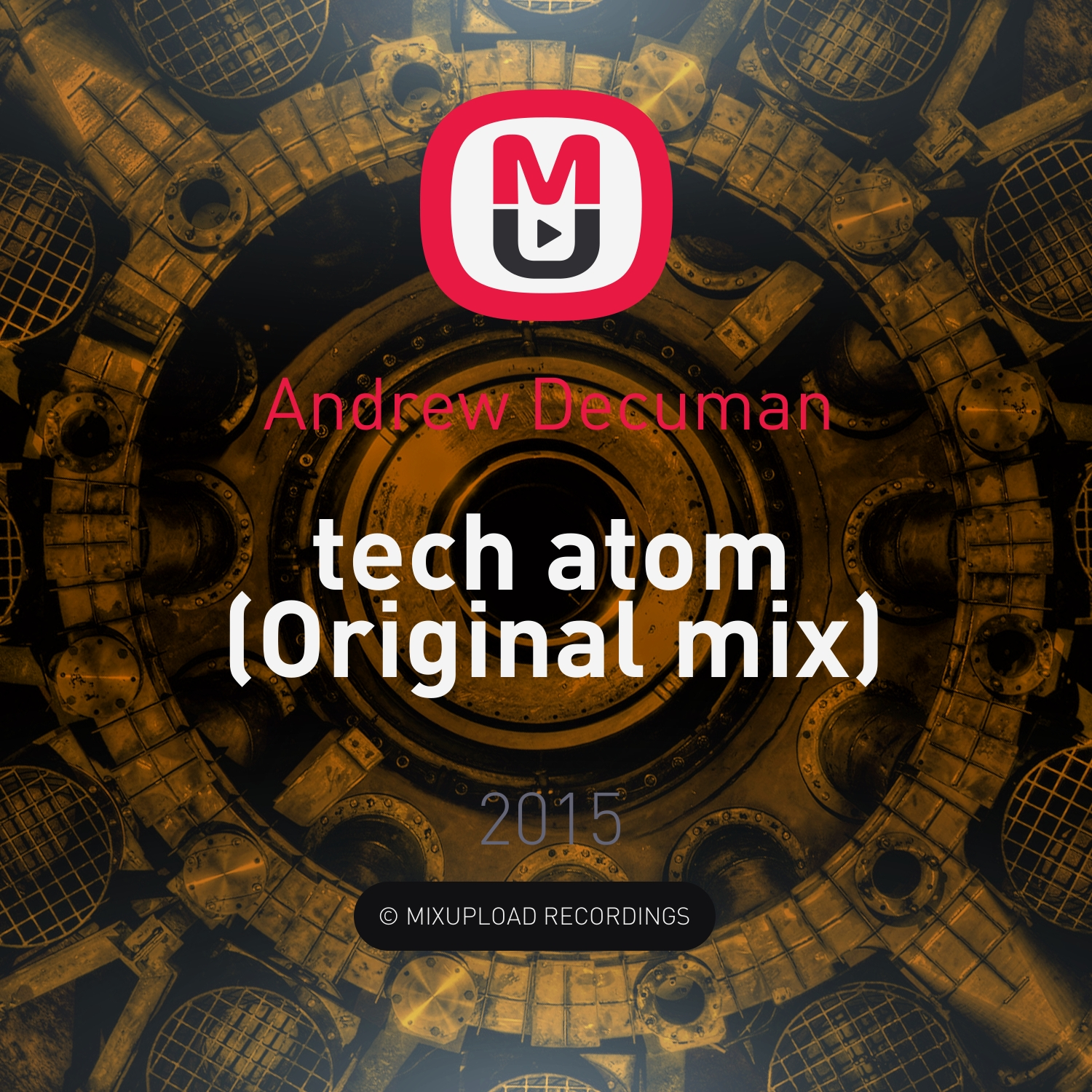 Andrew Decuman - tech atom (Original mix)
