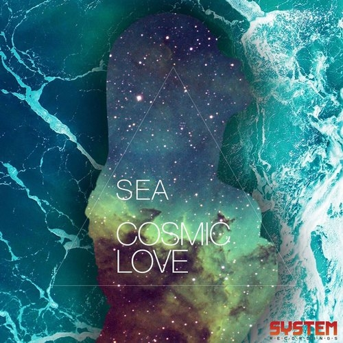 Sea - Cosmic Love (Original Mix)