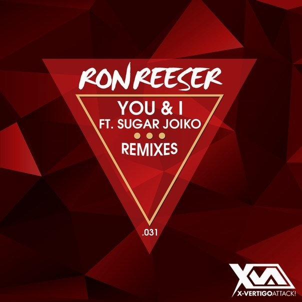 Ron Reeser feat. Sugar Joiko  - You & I (Hydrogenio Remix)