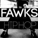 Fawks - Hip Hop (Original Mix)