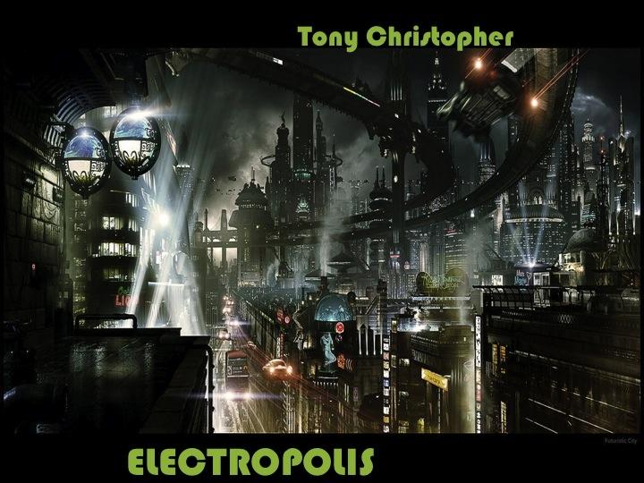 Tony Christopher - Electropolis ()