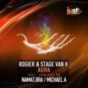 Rogier & Stage Van H - Aura (Michael A Remix)