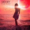 Said The Sky feat. Melissa Hayes - For You (Original mix)