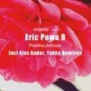 Eric Powa B - Positive Attitude (Original Mix)