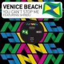 Venice Beach, Shindu - You Can\'t Stop Me (Pete Herbert Dub Remix)