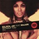 Majkol Jay, Majuri L - Without You (Original Mix) (Original)