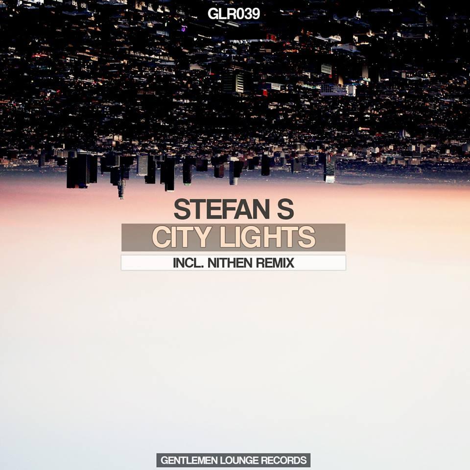 Stefan S - City Lights (Original mix)