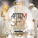 50 Cent vs. DJ Timmy & DJ Krupnov - Candy Shop (Artem Spy Trap Mash Up)