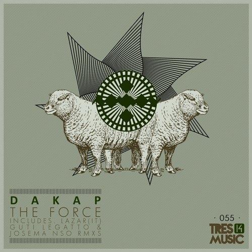 Dakap - The Force (Guti Legatto & Josema Nso Remix)