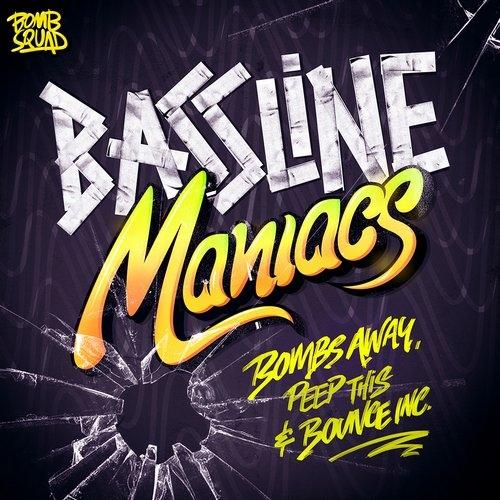 Bombs Away, Peep This & Bounce Inc - Bassline Maniacs (CC Remix)