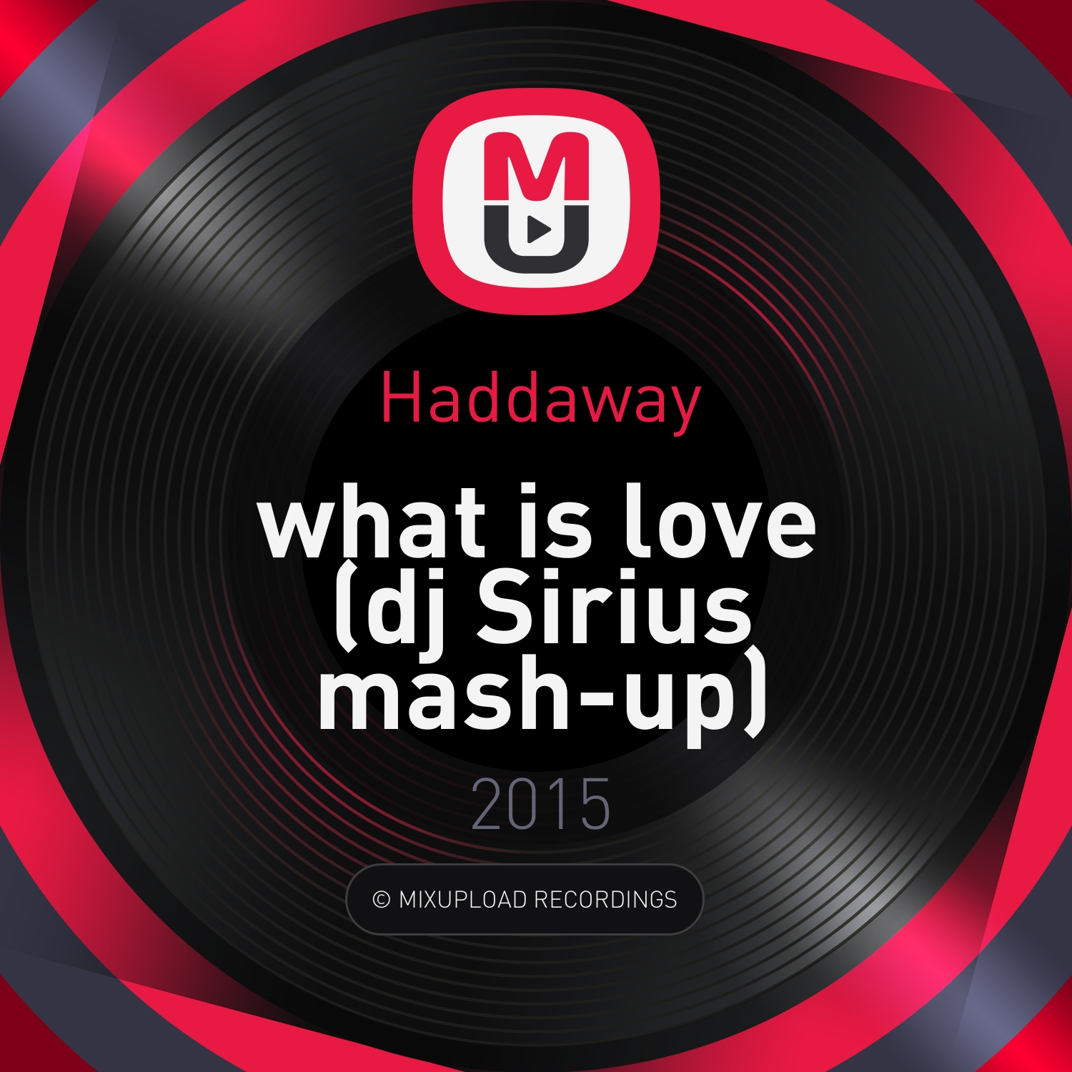 Haddaway - What is Love (dj Sirius mash-up) (dj Sirius mash-up )