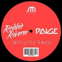 Robbie Rivera, Paige - Dirty Little Things (Original mix)