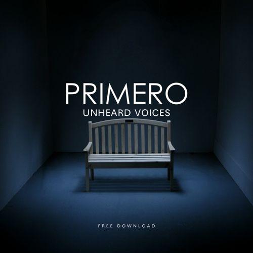 Primero - Unheard Voices (Original Mix)