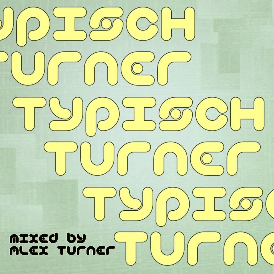 Alex Turner - llive @mixlr (Typisch Turner)