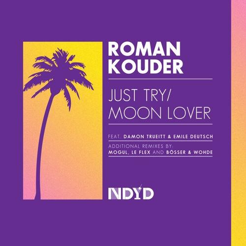 Roman Kouder feat. Emile Deutsch - Moon Lover (Le Flex Remix)
