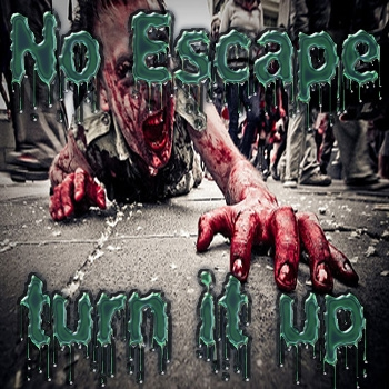 No Escape - Turn It Up (Original mix)